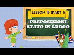 Lezione 18 (pt1) - PREPOSIZIONI MOTO A/DA LUOGO - YouTube