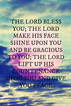 The LORD bless you.