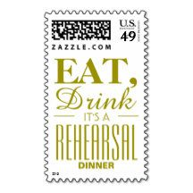 Eat, Drink It's a Rehearsal Dinner Gold Postage