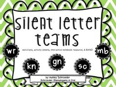 Silent Letter Teams practice, anchor charts, and BANG!