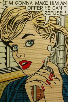 "I'm gonna make him an offer Pop Art /Blonde woman with a gun Latest creation 36"" x 24"" acrylic on canvas."