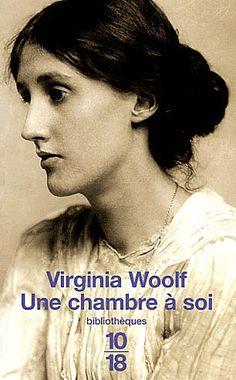 Virginia Woolf (1882 - 1941), Une chambre à soi; promenade au phare; Mrs Dalloway