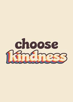 I choose kindness just don't take it for granted. Even the kindnest people have their own demons that they battle with everyday.They are not chickens or cowards they are like this fool don't really know what I am capable of doing.