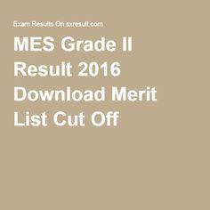 MES Grade II Result 2016 Download Merit List Cut Off
