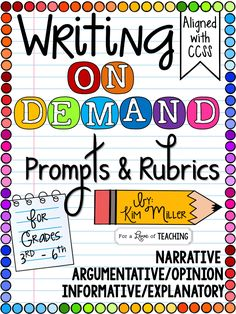 15 On Demand Writing Prompts & Rubrics (Meets all Common Core Writing Standards: Grades 3-6) *Perfect to use while preparing for state writing tests!*