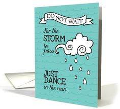 General card: Dance in the Rain - Inspiration for Cancer Patients Greeting Card by Corrie Kuipers