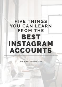 Want to learn how to pros get hundreds of thousands of followers? endless engagement and turn their followers into customers? Check out this article by Instagram expert Alex Tooby. She shares five things you can learn from the best instagram accounts! The