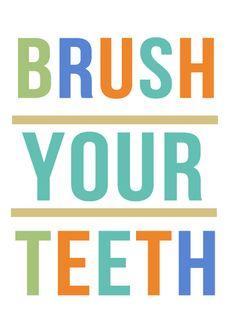 Bathroom Signs Brush Your Teeth free downloadable wall art for the bathroom - brush your teeth