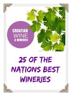 Croatian Wine These 20 wineries in Croatia are waiting to serve you Croatian wine. #CROATIA #TRAVELCROATIA #CHASINGTHEDONKEY