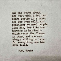She was never crazy ...  #rmdrake #rmdrk #poetry