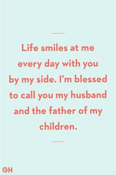 20 Meaningful Quotes to Honor Your Husband on Father's Day Father's Day Quotes From Wife Blessed To Call You Husband<br> Because there's no bond like the one you share with the father of your children. Husband Quotes From Wife, Fathers Day Poems, Happy Father Day Quotes, Wife Quotes, Happy Fathers Day, Happy Quotes, Crush Quotes, Quotes Quotes, Positive Quotes