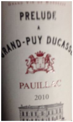 Prelude a Grand-Puy Ducasse | Pouillac | 2010