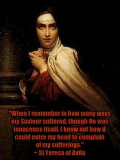 St Teresa of Avila on suffering www.religiousbookshelf.org