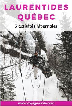 3 activités à essayer dans les Laurentides en hiver (autres que le ski) | Voyager sa vie