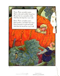 """Peter, Peter, pumpkin eater..."" Frederick Richardson for Mother Goose, edited by Eulalie Osgood Grover. #children #illustration This book is in the public domain."