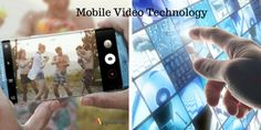 In this era of innovation, mobile video technology is streaming like never before. Developers have got new ways to work on exceptional technology in order to satisfy the users like never before.