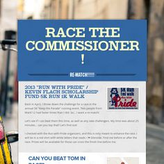 "Race the Commissioner! Back in April, I threw down the challenge for a race in the annual 5K ""Keep the Parade"" running event. Two people from Ward 12 had faster times than I did. So... I want a re-match!  I checked with the Run with Pride organizers, and this is only meant to enhance the race. I will be in a red shirt with white letters that reads: I ♥ Glenside. Find me before or after the race. Prizes will be available for those can cross the finish line before me.https://smore.com/ebtv"