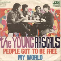 The Young Rascals - People Got To Be Free / My World - single Italy, Atlantic 07-01-68