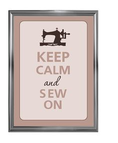 Keep calm and sew on by Agadart on Etsy, $12.00