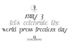May 3 - World Press Freedom Day. (Carlo Enea Naldi/Karl von Edelberg www. Freedom Day, World Press, Registered Trademark, Digital Text, Lets Celebrate, Passion, Let It Be, Design