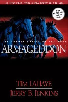 Armageddon by Tim Lahaye & Jerry B. Jenkins - 2003. (Left Behind Series, #11  )