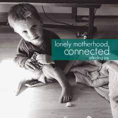 Why motherhood is not meant to be journeyed alone. And why the frenzy of media can make us feel more isolated - and the truth we need to remember about what really matters in motherhood.