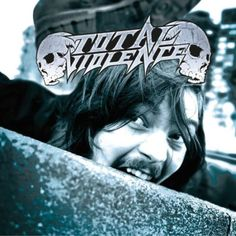 Total Violence - Violence Is The Way Of Life