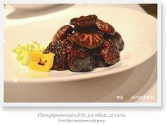 Champignons noirs frits, jus réduit par le Chef Mok Kit Keung (2*) du Kowloon Shangri-La Hotel, Hong Kong, invité du SHANG PALACE (1*), restaurant du Shangri-La Hotel, Paris, du 19 au 30 mars 2015.