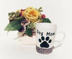 Dog Mom Mug Glitter Dipped Mug Gift from Dog