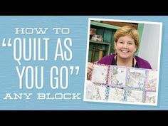 How to join up Quilt as you Go blocks and borders - Quilting Tips & Techniques 074 - YouTube