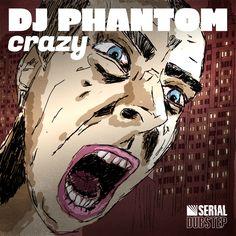 DJ Phantom - Crazy