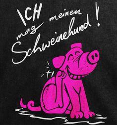 """""""Mein Schweinehund"""" Shirt. Für alle, die sich ihrem inneren Schweinehund bewusst sind und diesen eigentlich auch ganz niedlich finden. http://www.sinnfug.de/j3/index.php/shop/category/view/7"""