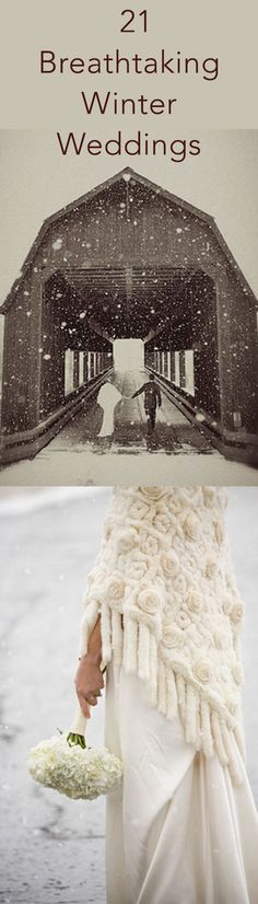 21 Reasons a Winter Wedding Is The Way To Go - These photos prove that winter weddings can be gorgeous, despite subzero temps and snowy weather.