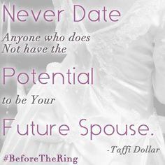 Future Spouse Potential Only!