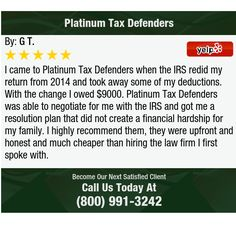 I came to Platinum Tax Defenders when the IRS redid my return from 2014 and took away some...
