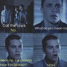 I can actually hear Stiles saying it with an accent