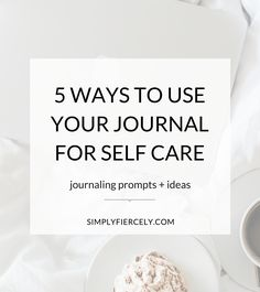 I've always loved journaling, but before this year I'd never made it a regular habit. Find out how I use my journal for self care.