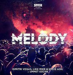 "Dimitri Vegas & Like Mike dévoilent ""Melody"" avec Steve Aoki et Ummet Ozcan  http://xfru.it/XvIHcj"