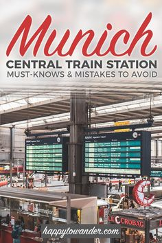 An easy, no BS guide to navigating Munich's Central Train Station AKA Munich Hauptbahnhof. A MUST read if you plan to travel to Munich, Germany with invaluable tips that will make your visit much smoother. Cities In Germany, Germany Travel, Travel Tips For Europe, Travelling Europe, Europe Packing, Backpacking Europe, Packing Tips, Traveling, Holidays Germany