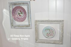 Hang pretty mismatched plates on the wall with a frame around each one for a shabby chic look. www.allthingsnewagain.net