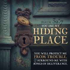 Psalm (NIV) - You are my hiding place; You will protect me from trouble and surround me with songs of deliverance Scripture Pictures, Bible Verses Quotes, Bible Scriptures, Faith Quotes, Wisdom Bible, Bible Book, Devotional Quotes, Scripture Cards, Prayer Quotes