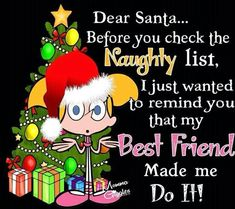 My Best Friend, Best Friends, Xmas Pictures, Dear Santa, Grinch, Merry Christmas, Holiday, Funny Things, Quotes