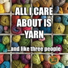 Knitting Humor, Crochet Humor, Loom Knitting, Knitting Ideas, Happy Signs, Finding A Hobby, Craft Quotes, Lion Brand Yarn, New Hobbies