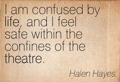 Best Quotes, Famous Quotes, Amazing Quotations, Authors of Quotes love, theatre… Best Love Quotes, Famous Quotes, Favorite Quotes, Theatre Nerds, Music Theater, Acting Quotes, Acting Tips, Teaching Theatre, Theatre Quotes