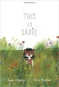 This is Sadie (Sadie Mac): Amazon.es: Julie Morstad, Sara O'leary: Libros en idiomas extranjeros