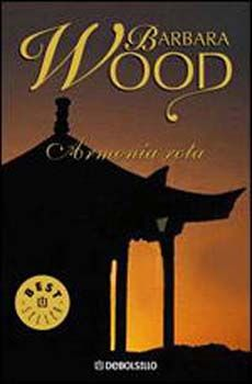 Armonia Rota, Barbara Wood. También existe la película.