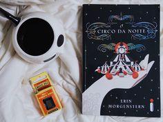 All Things Blue: O Circo da Noite - Erin Morgenstern