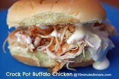 Easy Crock Pot Buffalo Chicken at www.10minutedinners.com. Great over rice, on sandwiches, as an appetizer - so many choices.