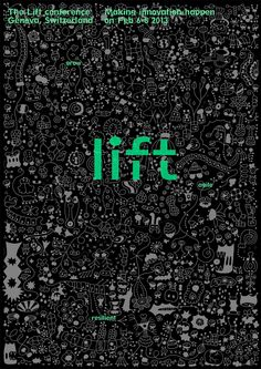 Poster design for the 8th edition of Lift conference in Geneva 2013 #Lift13.