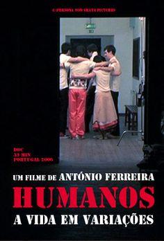 (trailer) HUMANOS. A VIDA EM VARIAÇÕES | a film by António Ferreira (2006). http://www.pngpictures.com/humanos  Documentário sobre a banda HUMANOS directed by António Ferreira produced by Persona Non Grata Pictures